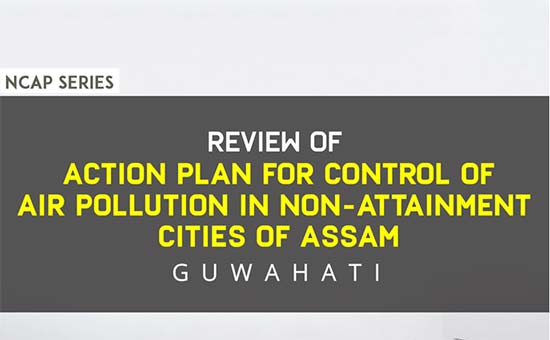 You are currently viewing Review of action plan for control of Air Pollution in non-attainment cities of Assam: Guwahati