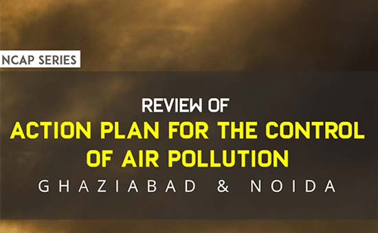 You are currently viewing Review of Action plan for the control of Air Pollution: Ghaziabad & Noida