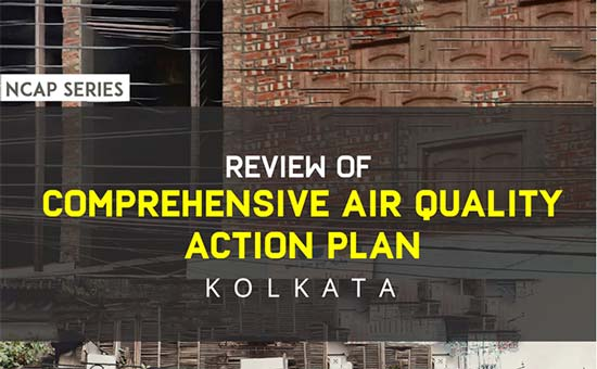You are currently viewing Review of comprehensive air quality action plan: Kolkata