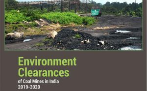 Read more about the article Environment Clearances of Coal Mines in India 2019-2020