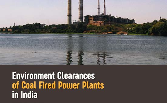You are currently viewing Environment Clearances of Coal Fired Power Plants in India (2014- 2018)