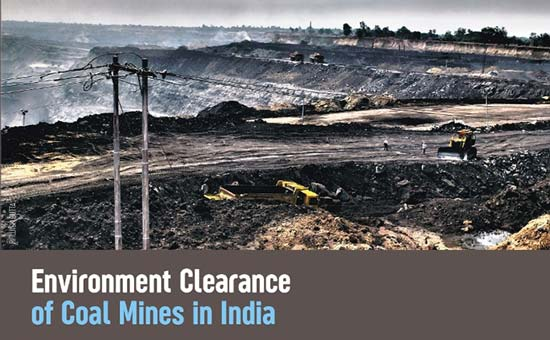 You are currently viewing Environment Clearance of Coal Mines in India (2014- 2018)