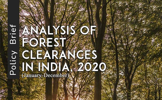 You are currently viewing Analysis of Forest Clearances in India, 2020 (January-December)