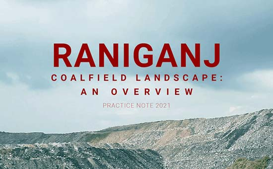 You are currently viewing Raniganj Coalfield Landscape: An Overview