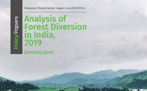Read more about the article Analysis of Forest Diversion in India , 2019 (Jan – June)